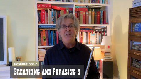Breathing and Phrasing 5