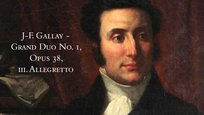 J-F. Gallay Grand Duo No. 1, Opus 38, iii. Allegretto